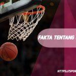 10 Fakta Menarik Tentang Olahraga Basket Yang Harus Diketahui