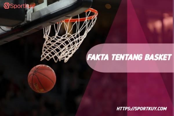 fakta tentang olahraga basket