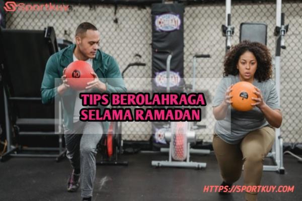 tips berolahraga selama ramadan